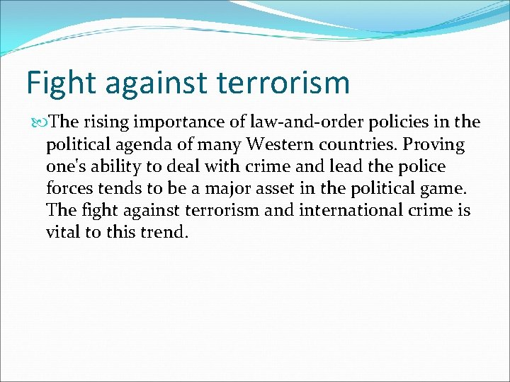 Fight against terrorism The rising importance of law-and-order policies in the political agenda of