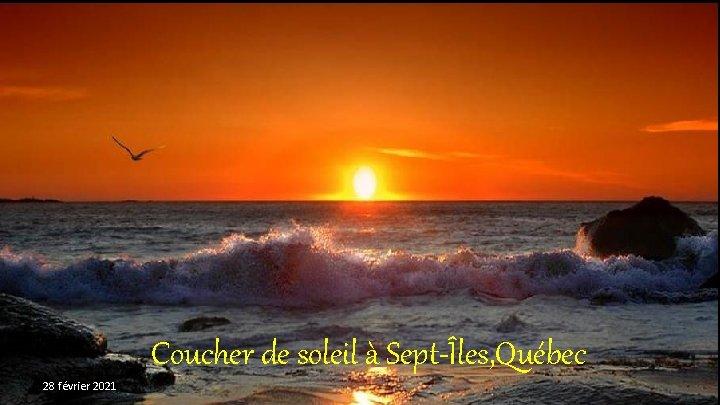 Coucher de soleil à Sept-Îles, Québec 28 février 2021