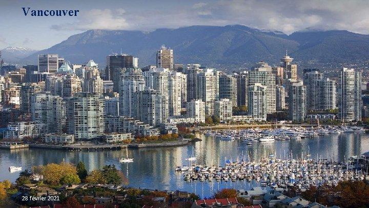 Vancouver 28 février 2021