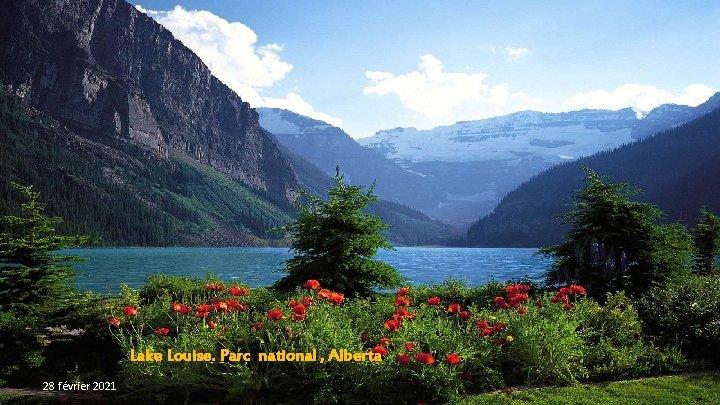 Lake Louise. Parc national , Alberta 28 février 2021
