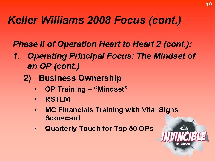 10 Keller Williams 2008 Focus (cont. ) Phase II of Operation Heart to Heart