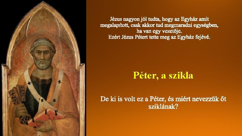 Péter, a szikla