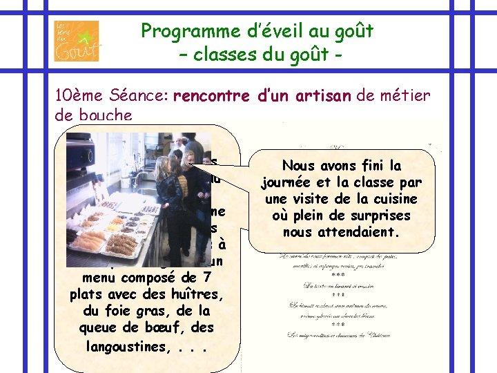 Programme d'éveil au goût – classes du goût 10ème Séance: rencontre d'un artisan de