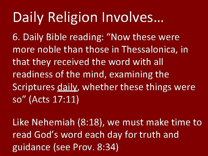 """Daily Religion Involves… 6. Daily Bible reading: """"Now these were more noble than those"""