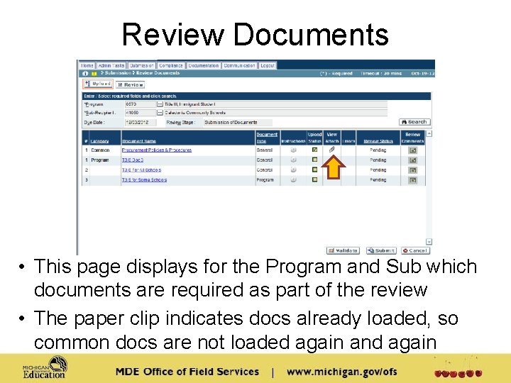 Review Documents • This page displays for the Program and Sub which documents are