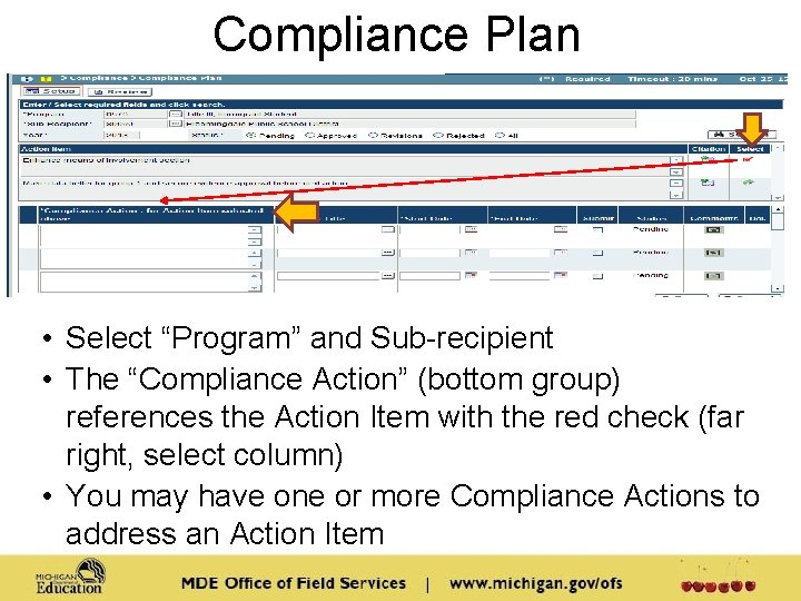 """Compliance Plan • Select """"Program"""" and Sub-recipient • The """"Compliance Action"""" (bottom group) references"""