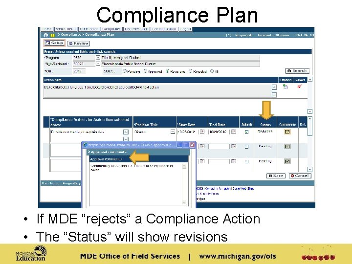 """Compliance Plan • If MDE """"rejects"""" a Compliance Action • The """"Status"""" will show"""