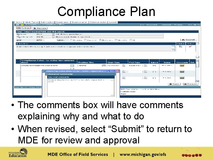 Compliance Plan • The comments box will have comments explaining why and what to
