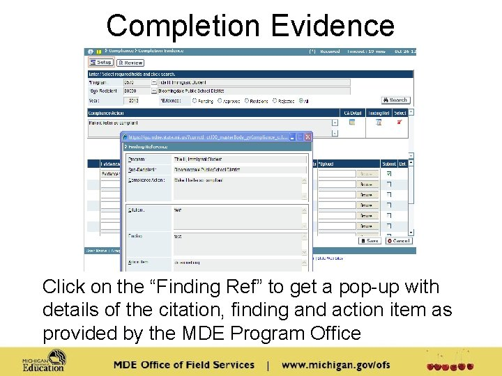 """Completion Evidence Click on the """"Finding Ref"""" to get a pop-up with details of"""