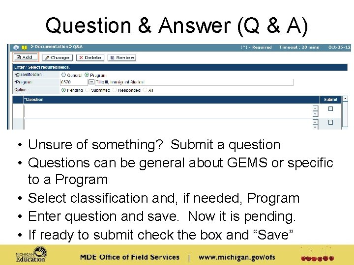 Question & Answer (Q & A) • Unsure of something? Submit a question •