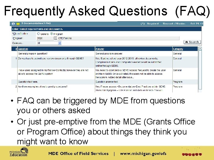 Frequently Asked Questions (FAQ) • FAQ can be triggered by MDE from questions you
