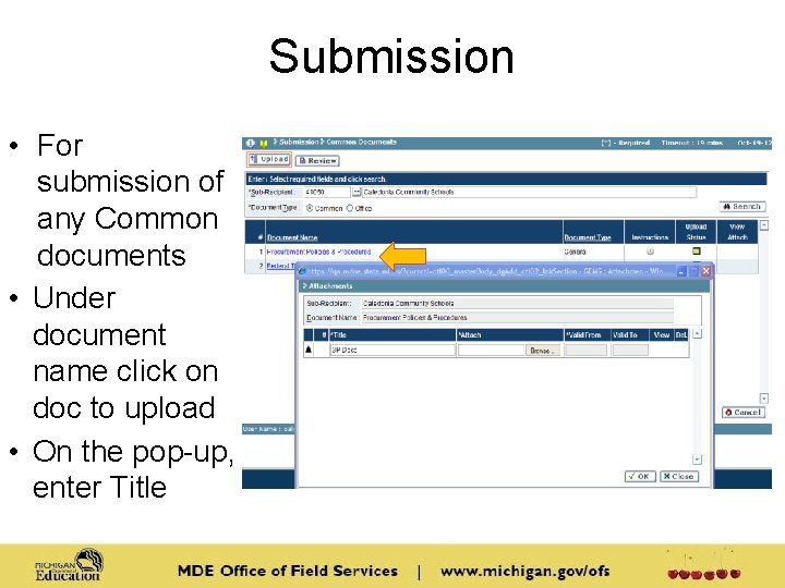 Submission • For submission of any Common documents • Under document name click on