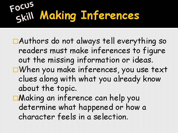 s u c Fo l Making Inferences l i k S �Authors do not