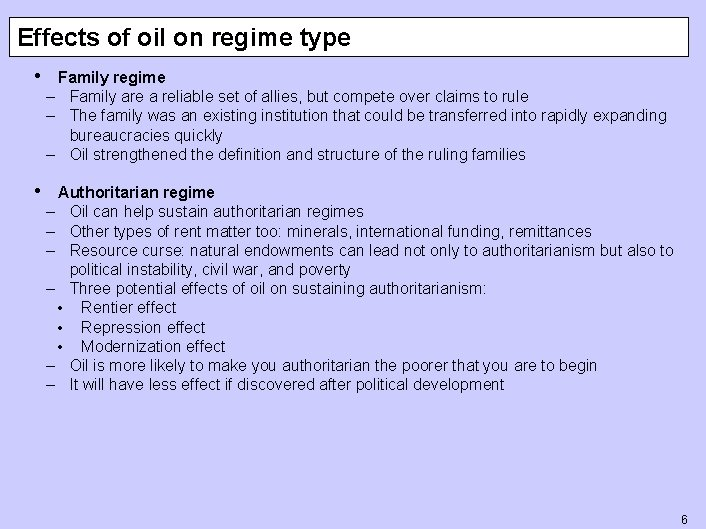 Effects of oil on regime type • Family regime – Family are a reliable