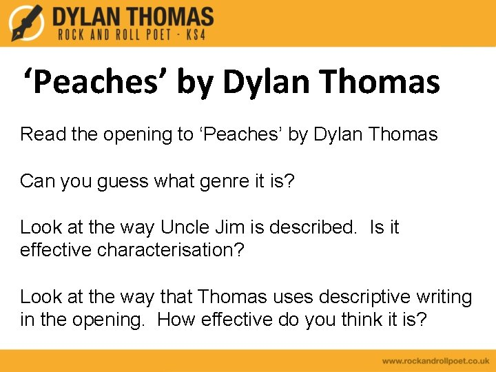 'Peaches' by Dylan Thomas Read the opening to 'Peaches' by Dylan Thomas Can you
