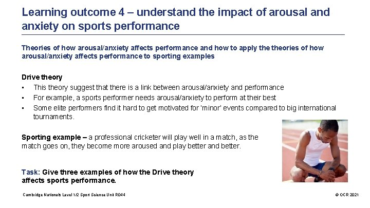 Learning outcome 4 – understand the impact of arousal and anxiety on sports performance