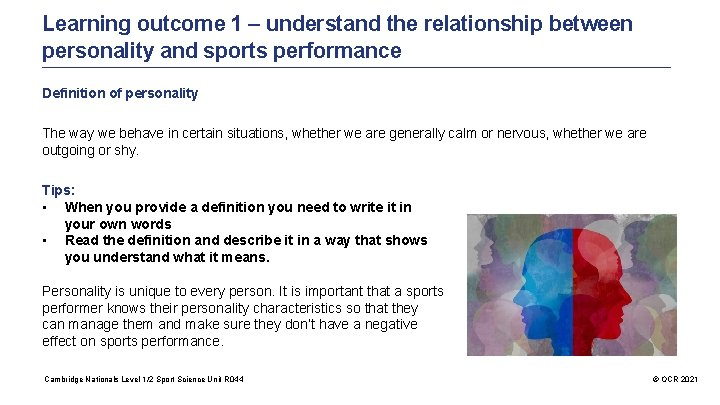 Learning outcome 1 – understand the relationship between personality and sports performance Definition of