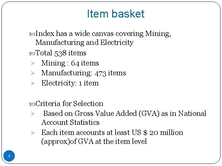 Item basket Index has a wide canvas covering Mining, Manufacturing and Electricity Total 538