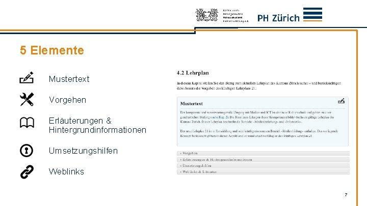 5 Elemente Mustertext Vorgehen Erläuterungen & Hintergrundinformationen Umsetzungshilfen Weblinks 7