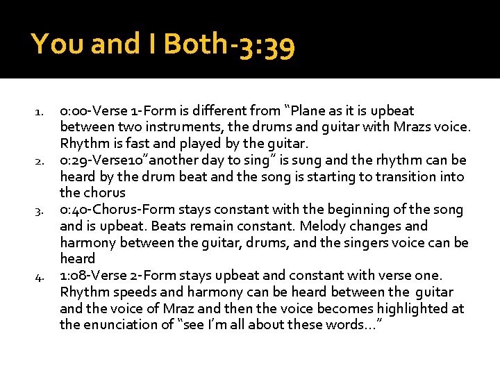 """You and I Both-3: 39 0: 00 -Verse 1 -Form is different from """"Plane"""