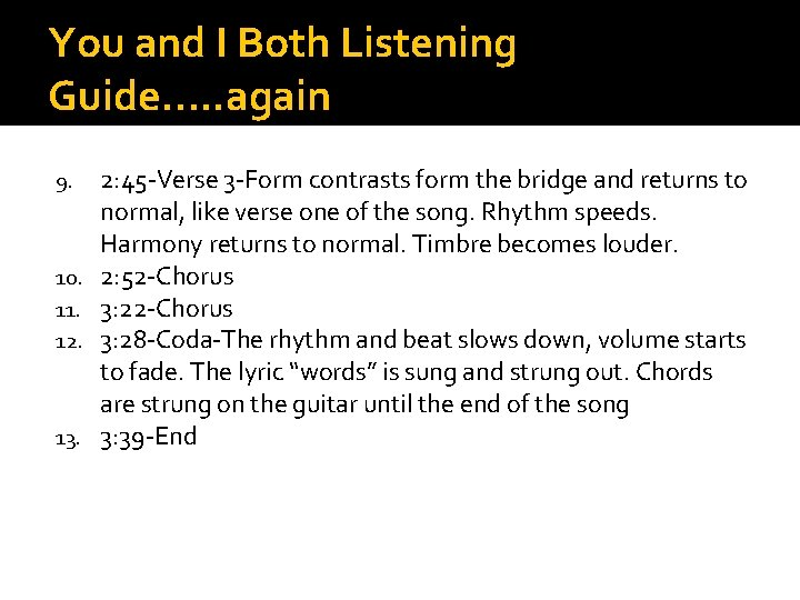 You and I Both Listening Guide…. . again 9. 10. 11. 12. 13. 2: