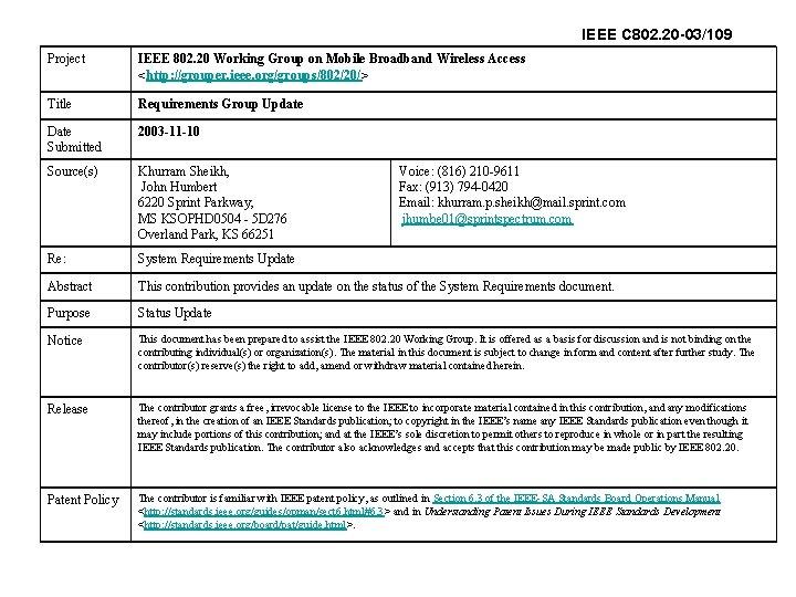 IEEE C 802. 20 -03/109 Project IEEE 802. 20 Working Group on Mobile Broadband
