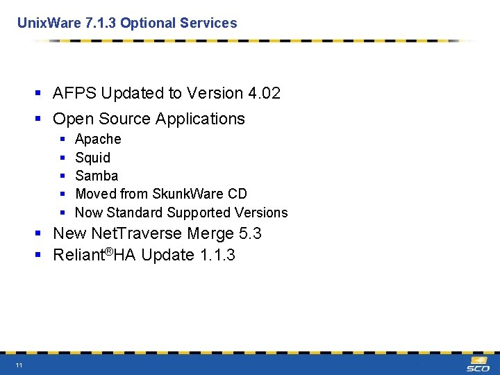 Unix. Ware 7. 1. 3 Optional Services § AFPS Updated to Version 4. 02