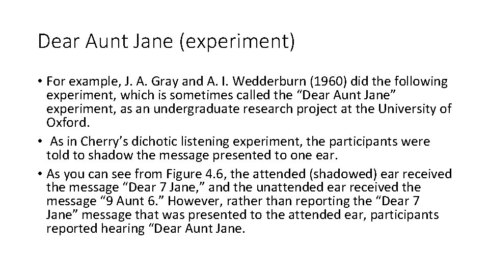 Dear Aunt Jane (experiment) • For example, J. A. Gray and A. I. Wedderburn