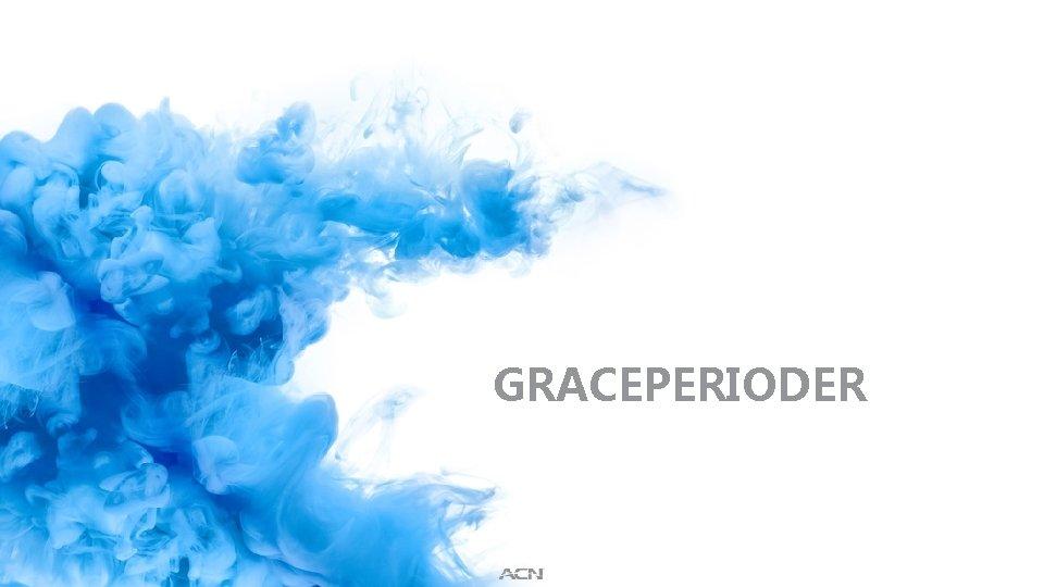 GRACEPERIODER