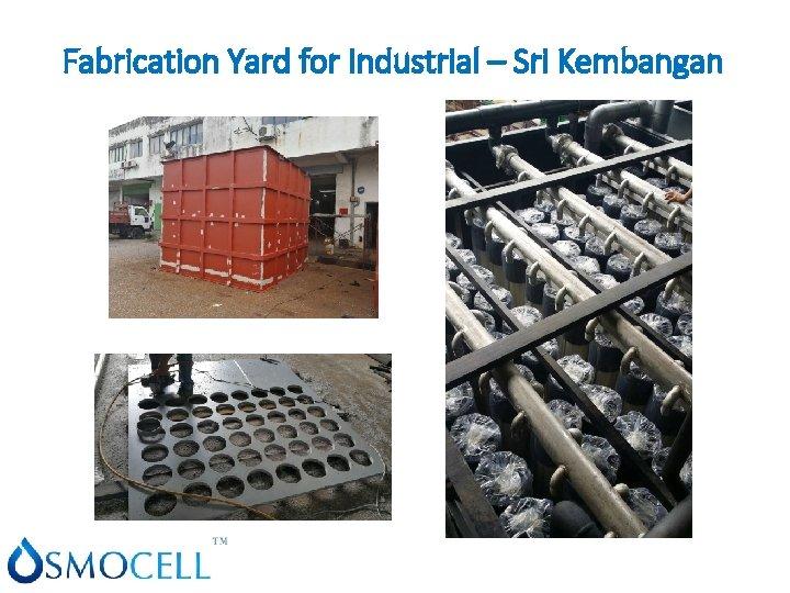 Fabrication Yard for Industrial – Sri Kembangan