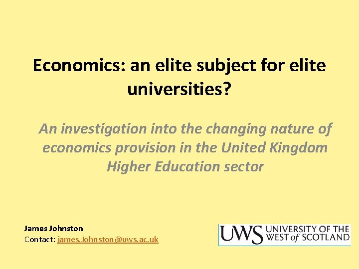 Economics: an elite subject for elite universities? An investigation into the changing nature of