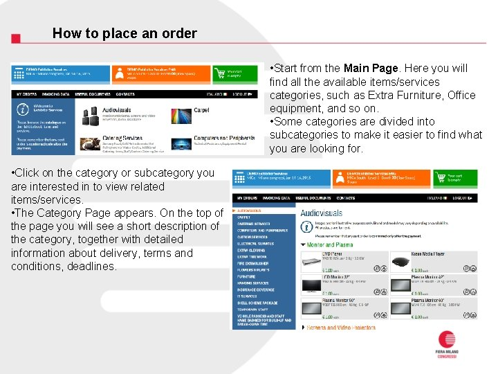How to place an order • Start from the Main Page. Here you will