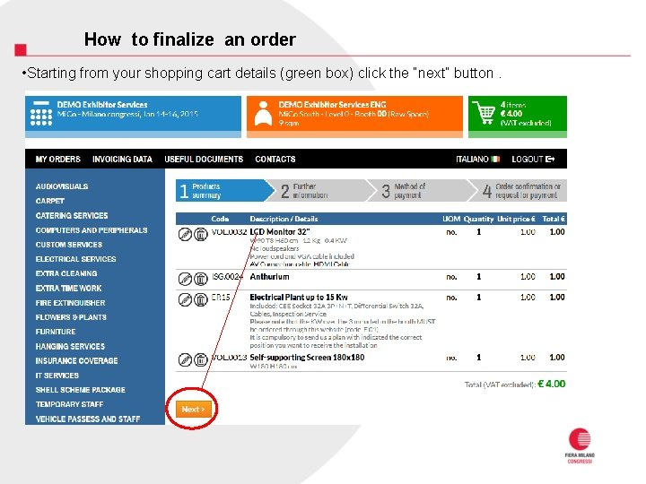 How to finalize an order • Starting from your shopping cart details (green box)