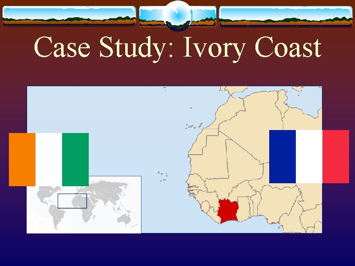 Case Study: Ivory Coast