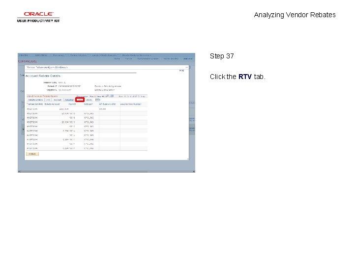 Analyzing Vendor Rebates Step 37 Click the RTV tab.
