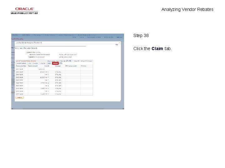 Analyzing Vendor Rebates Step 38 Click the Claim tab.