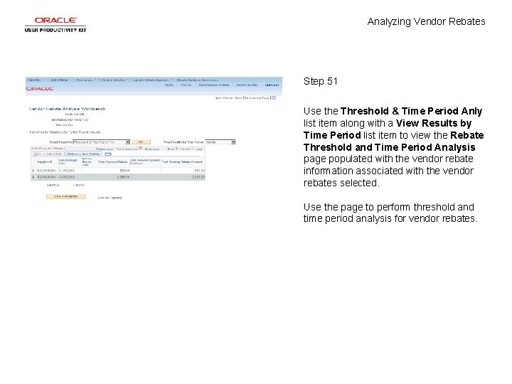Analyzing Vendor Rebates Step 51 Use the Threshold & Time Period Anly list item