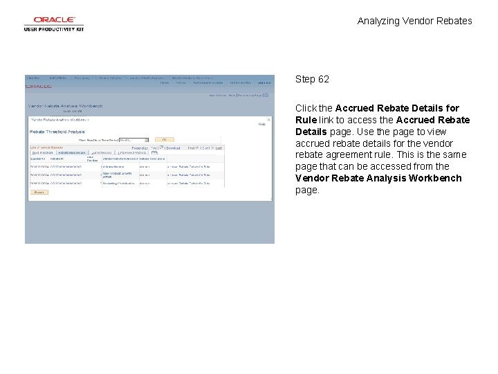 Analyzing Vendor Rebates Step 62 Click the Accrued Rebate Details for Rule link to