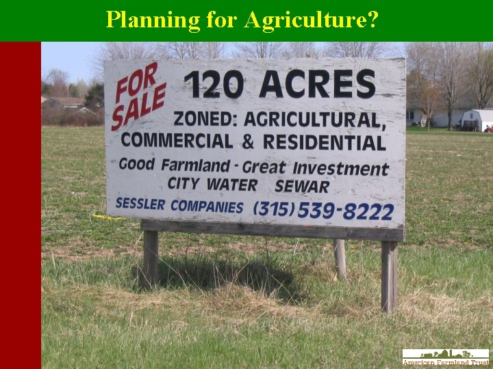 Planning for Agriculture?