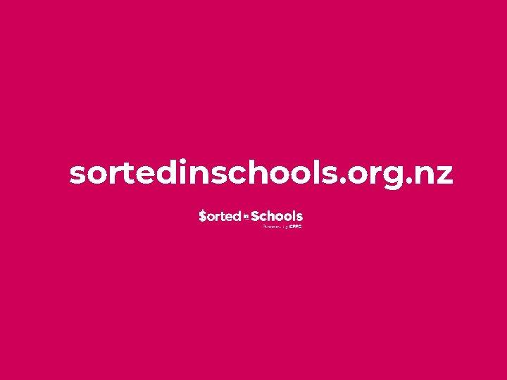 sortedinschools. org. nz
