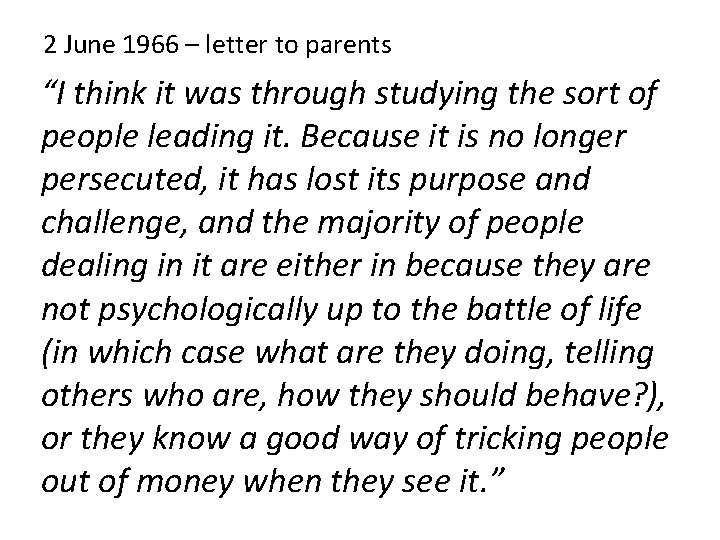 """2 June 1966 – letter to parents """"I think it was through studying the"""