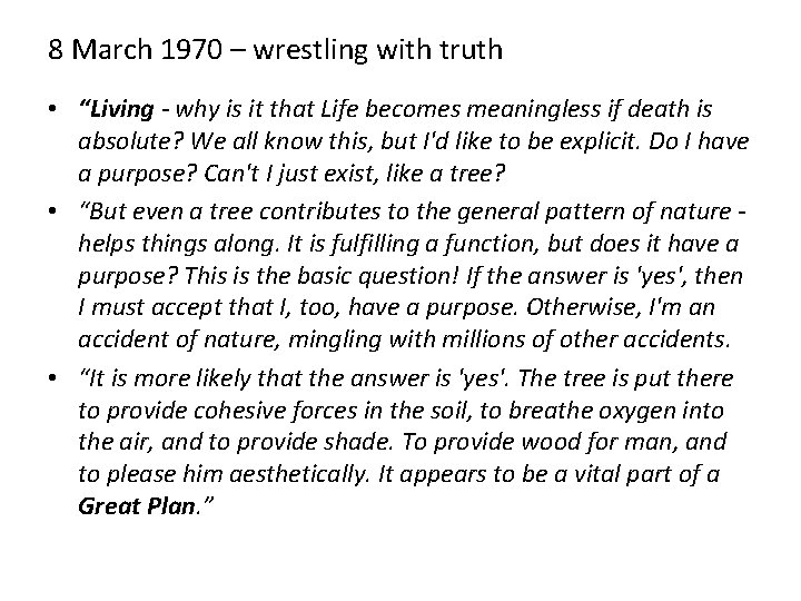 """8 March 1970 – wrestling with truth • """"Living - why is it that"""