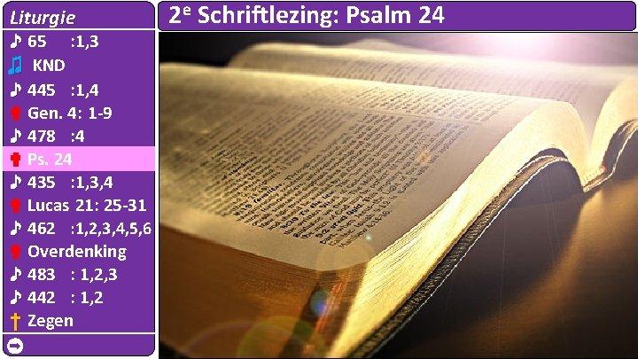 Liturgie ♪ 65 : 1, 3 ♫ KND ♪ 445 : 1, 4 ✟