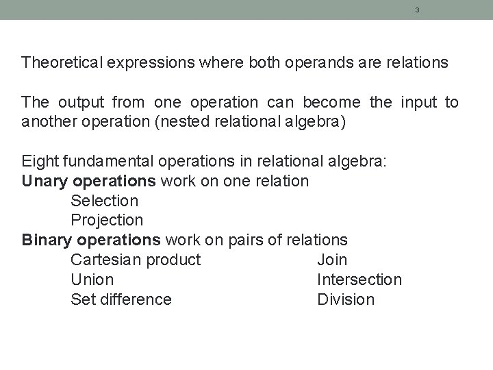 3 Theoretical expressions where both operands are relations The output from one operation can