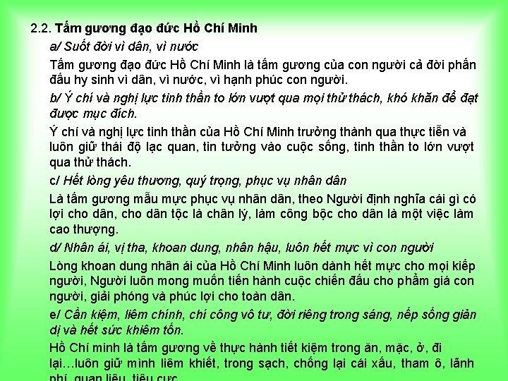 2. 2. Tấm gương đạo đức Hồ Chí Minh a/ Suốt đời vì dân,