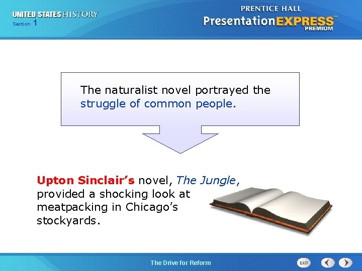 125 Section Chapter Section 1 The naturalist novel portrayed the struggle of common people.