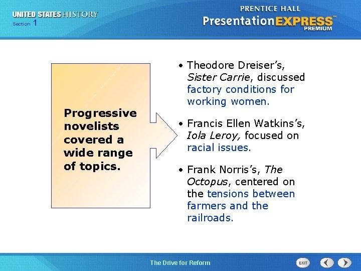 125 Section Chapter Section 1 Progressive novelists covered a wide range of topics. •