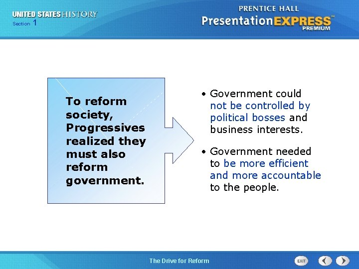 125 Section Chapter Section 1 To reform society, Progressives realized they must also reform