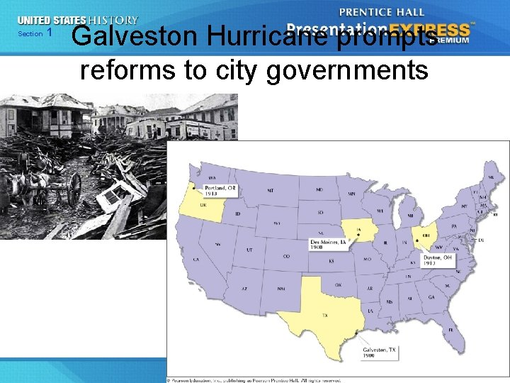 125 Section Chapter Galveston Hurricane prompts reforms to city governments Section 1 The Drive