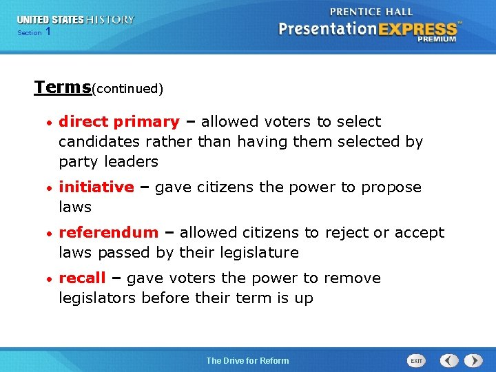125 Section Chapter Section 1 Terms(continued) • direct primary – allowed voters to select